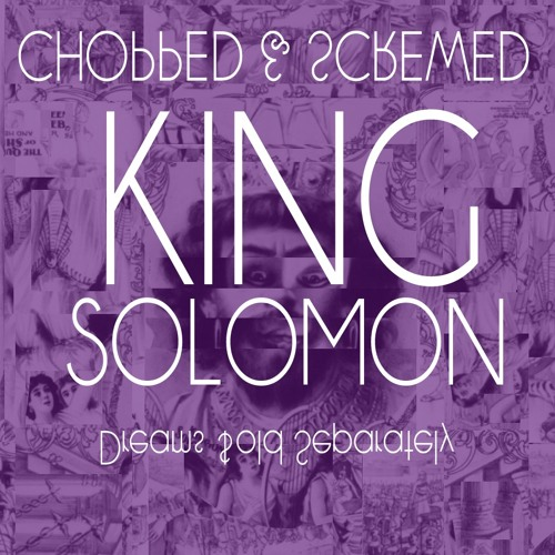 King Solomon BEEFED & STEWED by @ItsBeefyBaby