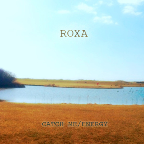 RoXa - Catch Me