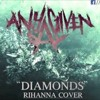 Any Given Day - Diamonds(Rihanna Cover)