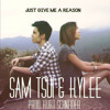 Sam Tsui - Just Give Me a Reason (Feat. Kylee)