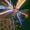 RUSH HOUR 3.0 [EDM | POP | TOP 40s | REMIXES]