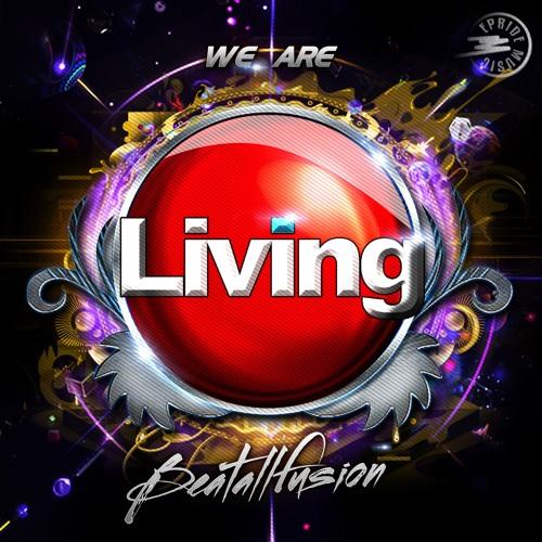 We Are Living Ft Ofelia (Original Hard 2k13) ***BUY IT: Beatport & iTunes***