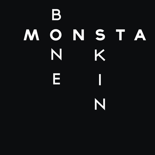 Monsta by Bone N Skin