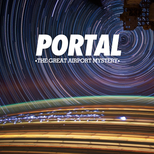 The Great Airport Mystery - PORTAL