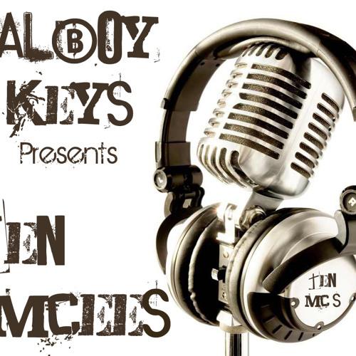 Calboy Keys presents Ten mc's part 6 (Please vote for your favourite)
