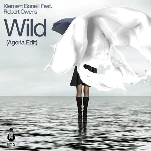 Klement Bonelli Feat. Robert Owens - Wild (Torre Bros remix) - Krome records
