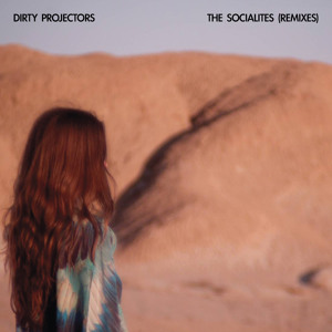 Dirty Projectors – The Socialites (AlunaGeorge Remix)