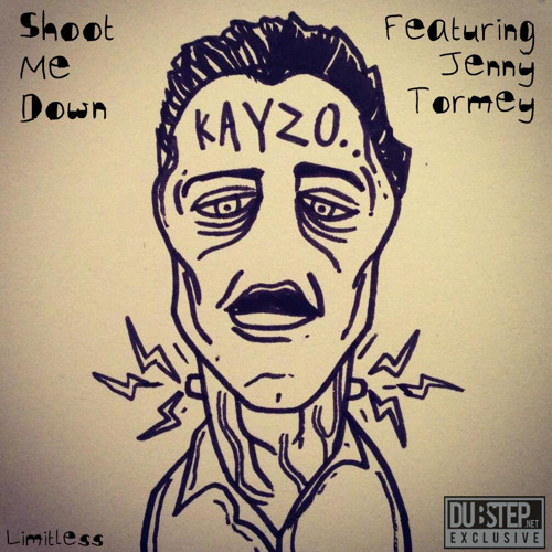 Shoot Me Down by Kayzo ft. Jenny Tormey - Dubstep.NET Exclusive