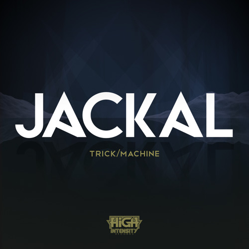 Jackal - Machine [CLIP] [Out NOW]