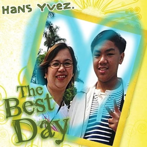 The Best Day (Mothers' Day Special Ü)