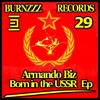 Armando Biz - Born in the U.S.S.R. (Original Mix)