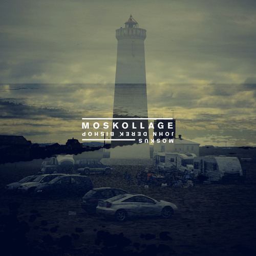 Moskollage - Moskus & John Derek Bishop