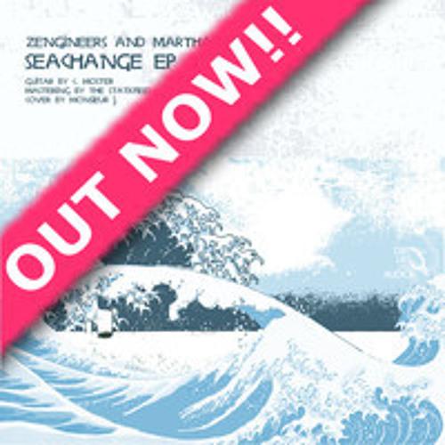 Zengineers - Seachange EP