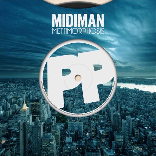"MiDiMAN - ""Metamorphosis"" - **FREE DOWNLOAD**"