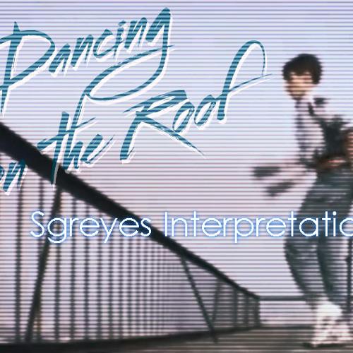 Sgreyes - Dancing on the Roof 1985 (Sgreyes Interpretation)