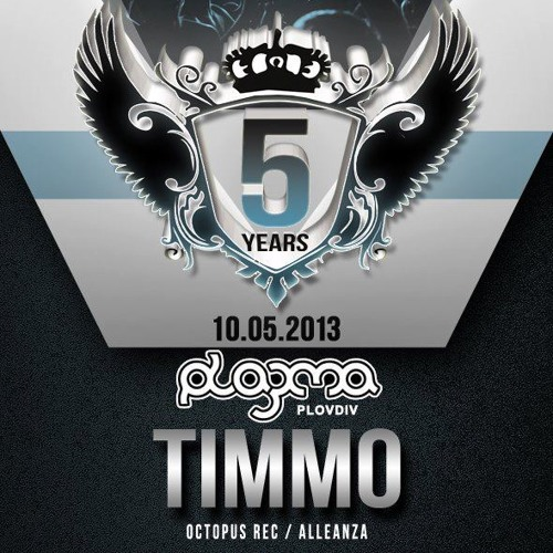 Timmo @ Plazma, Plovdiv (10-05-2013)
