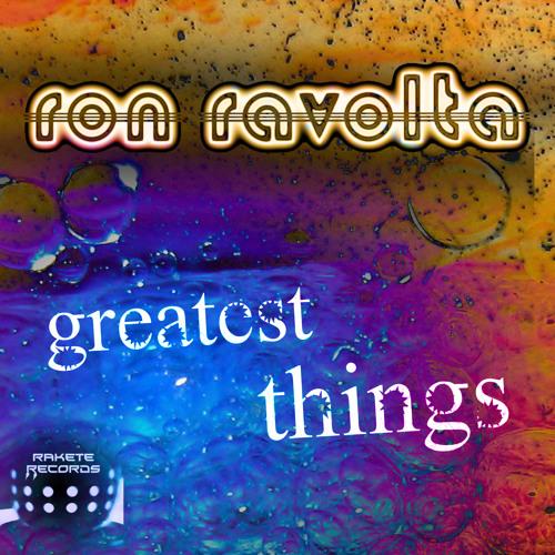 Ron Ravolta - Greatest Things (Air Play Version)