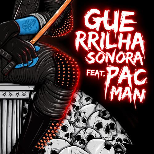 Ninja Kore Feat. Pacman (Da Weasel) - Guerrilha Sonora △ Free Download △
