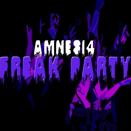 Amnesi4 - Freak Party