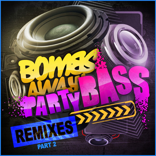 Party Bass by Bombs Away (Calvertron Remix)