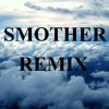 Daughter - Smother REMIX