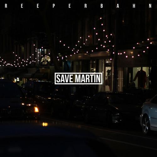 Reeperbahn (Save Martin Remix)