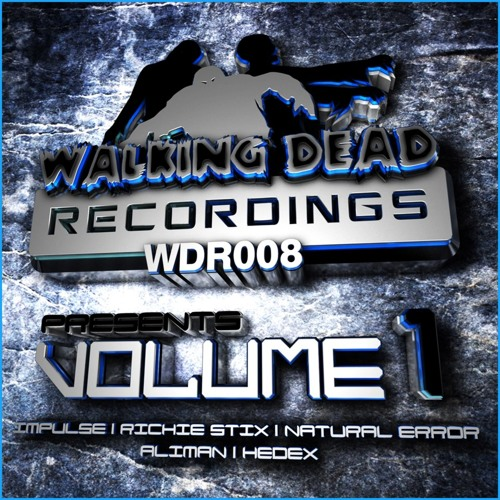 Walking Dead Recordings Presents VOLUME 1 (Out June 10th 2013)
