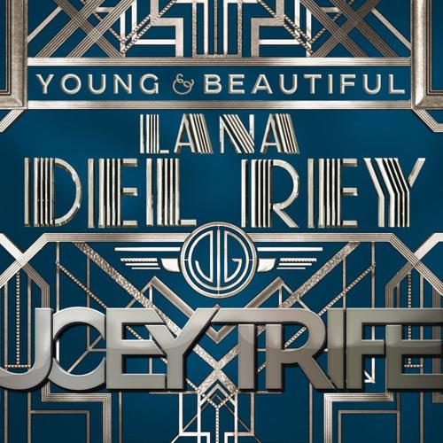 Lana Del Rey - Young & Beautiful (Joey Trife Remix)