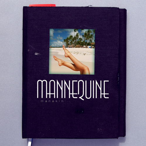 # 06 Mannequine Journal: Mai Treize