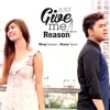 Just Give Me A Reason - Rhap Salazar and Shane Anja Tarun