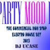 Dj ucase party mood 2