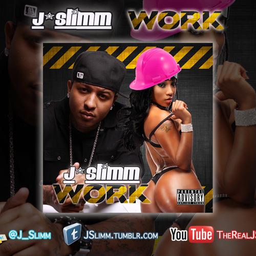 JSlimm ft Beeda Weeda - Work (PlayHouse Mix)