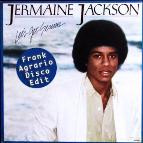 Jermaine Jackson - Let's get serious (FRANK AGRARIO EDIT)