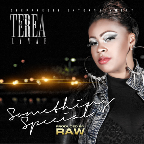"""Terea Lynae  """"Something Special"""""""