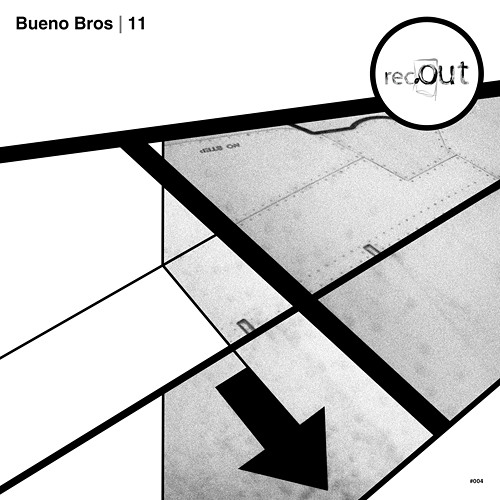 "Bueno Bros ""11"" Ep - Rec.Out 004"