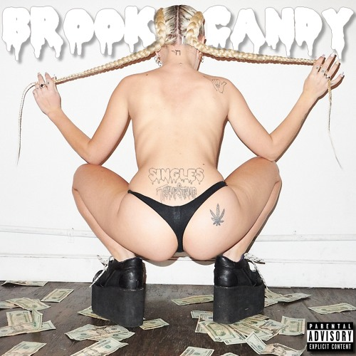 Pussy Make The Rules by Brooke Candy