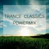 Trance Classics POWERMIX (19 tracks in 1 hour)