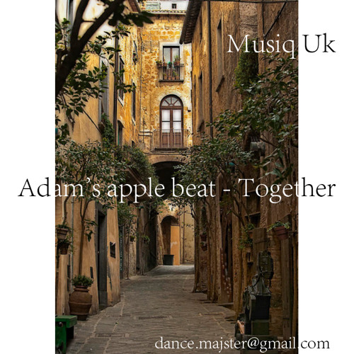 Adam's apple beat - Together; Listen and Enjoy;