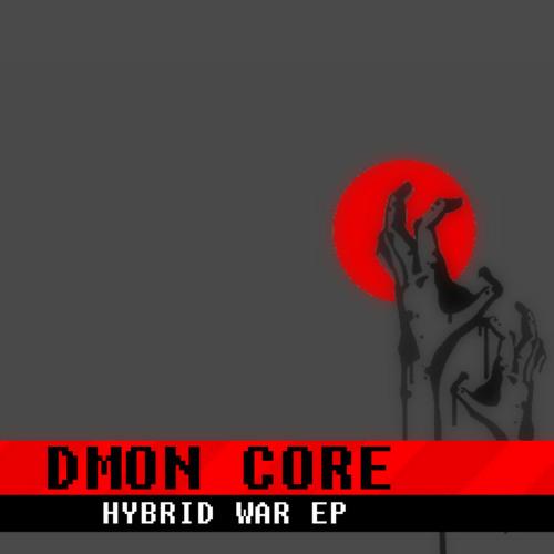 DmønCøre - Hybrid War