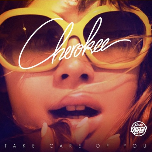 Cherokee - Take Care of You ( Loréan Remix )