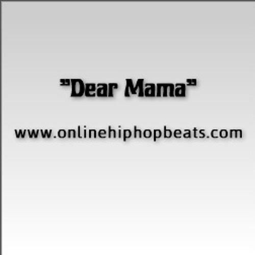 Dear Mama - (beats)