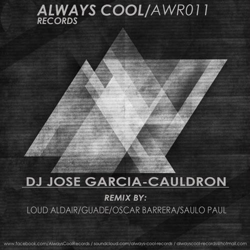 Dj Jose Garcia - Cauldron (Saulo Paul Remix) OUT NOW