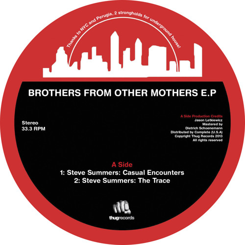 [THUG 012] Steve Summers & Simoncino - Brothers From Other Mothers E.P [OUT NOW]