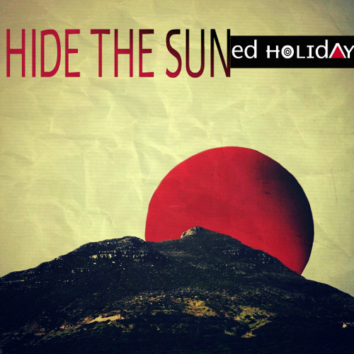 Hide The Sun [Prod. Falside]