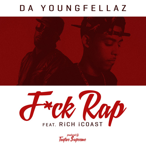F*ck Rap (feat. Rich iCoast)