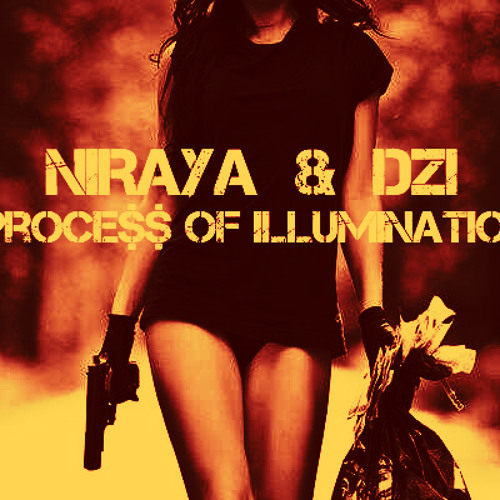 Process Of Illumination by Niraya & Dzi