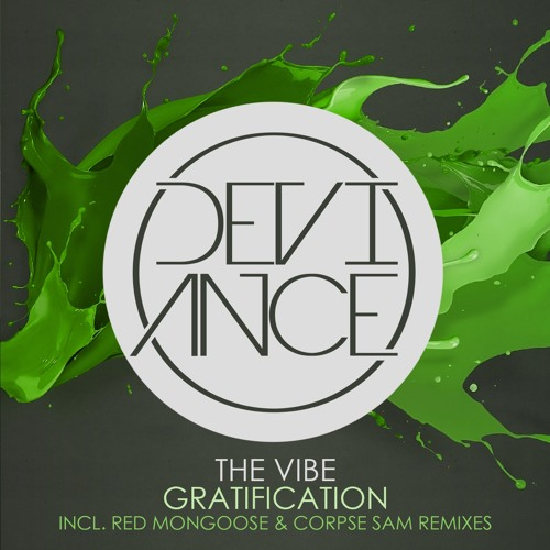 The Vibe - Gratification (Red Mongoose Remix)