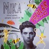 Popular Song by MIKA ft. Ariana Grande Cover