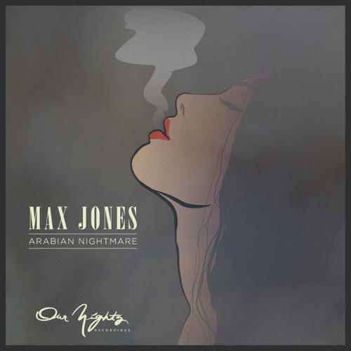 [NIGHTSD 003] Max Jones 'Arabian Nightmare'