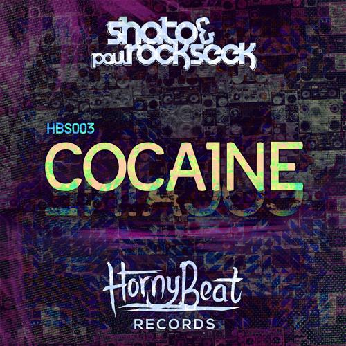 SHato & Paul Rockseek - Cocaine Original Mix